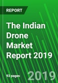 The Indian Drone Market Report 2019- Product Image