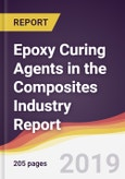 Epoxy Curing Agents in the Composites Industry Report: Trends, Forecast and Competitive Analysis- Product Image