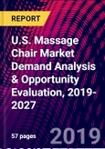 U.S. Massage Chair Market Demand Analysis & Opportunity Evaluation, 2019-2027- Product Image