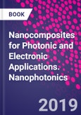 Nanocomposites for Photonic and Electronic Applications. Nanophotonics- Product Image