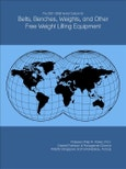 The 2021-2026 World Outlook for Belts, Benches, Weights, and Other Free Weight Lifting Equipment- Product Image