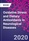 Oxidative Stress and Dietary Antioxidants in Neurological Diseases- Product Image