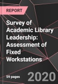 Survey of Academic Library Leadership: Assessment of Fixed Workstations- Product Image