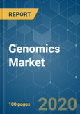 Genomics Market - Growth, Trends, and Forecasts (2020 - 2025)- Product Image
