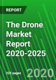 The Drone Market Report 2020-2025