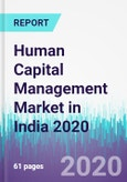 Human Capital Management Market in India 2020- Product Image